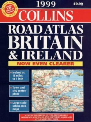 1999 3 Miles to 1 Inch Road Atlas Britian and Ireland