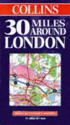 30 Miles Around London