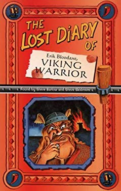 The Lost Diary of Eric Bloodaxe, Viking Warrior (Lost Diaries)