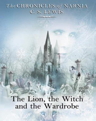 The Lion, the Witch and the Wardrobe 9780001016118