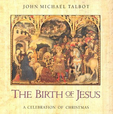 The Birth of Jesus: A Celebration of Christmas 9780001391314
