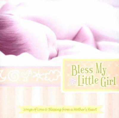Bless My Little Girl 9780005441381