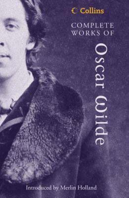 Collins Complete Works of Oscar Wilde 9780007144358