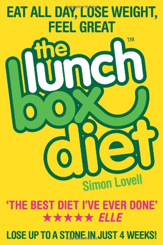 The Lunch Box Diet: Eat All Day, Lose Weight, Feel Great