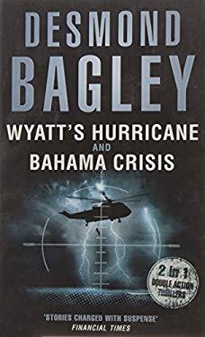 Wyatt's Hurricane and Bahama Crisis