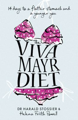 Viva Mayr Diet : 14 Days to a Flatter Stomach and a Younger You