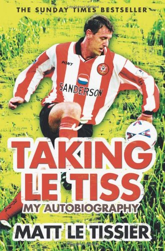 Taking Le Tiss: My Autobiography 9780007310920