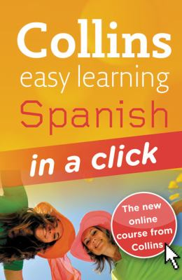 Collins Easy Learning Spanish in a Click [With CD (Audio) and Access Code]