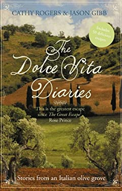 The Dolce Vita Diaries: Stories from an Olive Grove