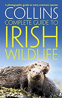 Collins Complete Irish Wildlife