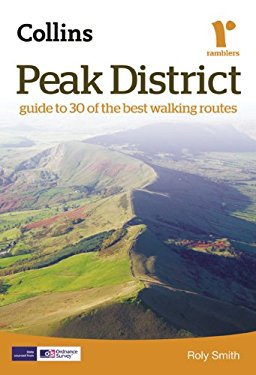 Peak District: Guide to 30 of the Best Walking Routes