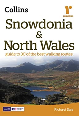 Snowdonia & North Wales: Guide to 30 of the Best Walking Routes