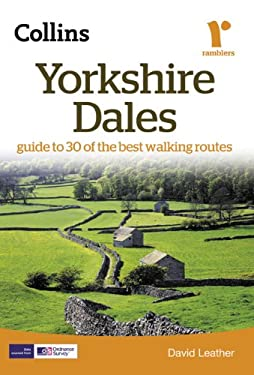 Yorkshire Dales: Guide to 30 of the Best Walking Routes