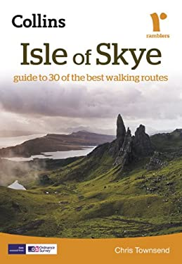 Collins Ramblers: Isle of Skye: Guide to 30 of the Best Walking Routes 9780007351428