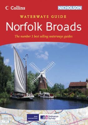 Collins Nicholson Waterways Guide: Norfolk Broads