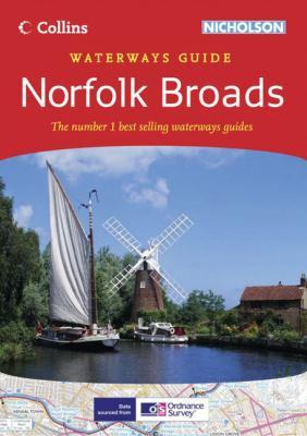 Collins Nicholson Waterways Guide: Norfolk Broads
