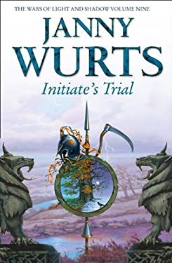The Wars of Light and Shadow (9) Initiate S Trial: First Book of Sword of the Canon