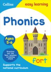 Collins Easy Learning Age 5-7  Phonics Ages 5-6: New Edition 26852813