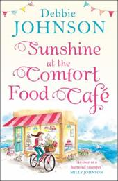 Sunshine at the Comfort Food Cafe: The most heartwarming and feel good novel of 2018! 26814072