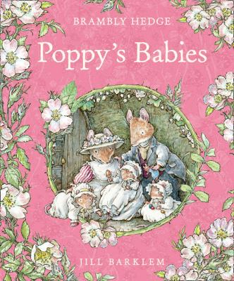 Poppys Babies (Brambly Hedge)