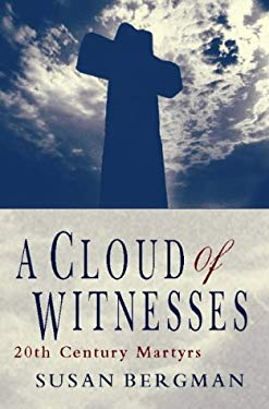 A Cloud of Witnesses: 20th Century Martyrs