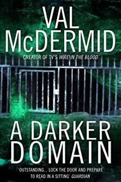 A Darker Domain. Val McDermid