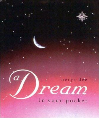 A Dream in Your Pocket