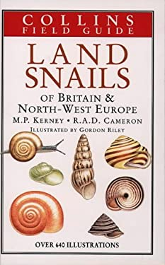 A Field Guide to the Land Snails of Britain and North-West Europe