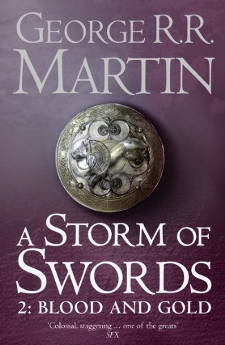 A Storm of Swords: Blood and Gold: Book 3 Part 2 of a Song of Ice and Fire 9780007447855