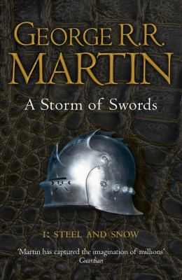 A Storm of Swords: Steel and Snow: Book 3 Part 1 of a Song of Ice and Fire 9780007447848