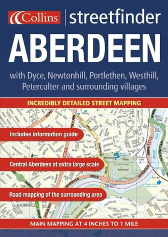 Aberdeen Streetfinder: With Dyce, Newtonhill, Portlethen, Westhill, Peterculter and Surrounding Villages