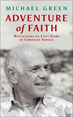 Adventure of Faith: Reflections on Fifty Years of Christian Service