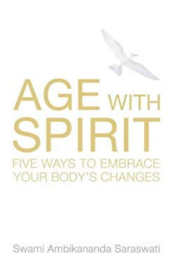 Age with Spirit: Five Ways to Embrace Change in Your Life