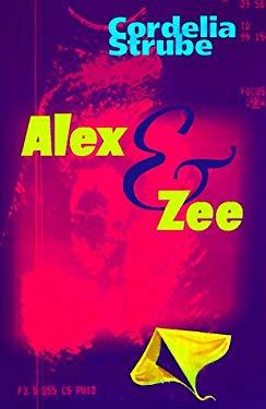 Alex & Zee