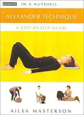 Alexander Technique: In a Nutshell