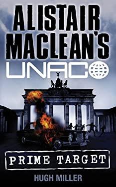 Alistair MacLean's Unaco: Prime Target