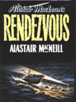 Alistair Macllean's Rendezvous