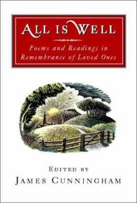 All is Well: Poems and Readings in Remembrance of Loved Ones