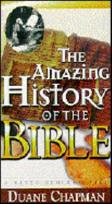 Amazing History of the Bible