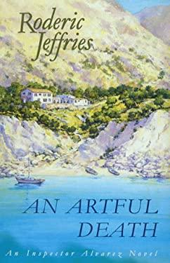 An Artful Death: An Inspector Alvarez Novel