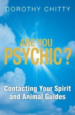 Are You Psychic?: Find the Answer You've Always Been Looking for