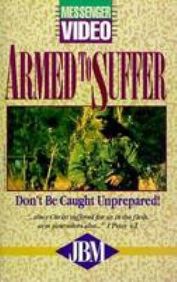 Armed to Suffer