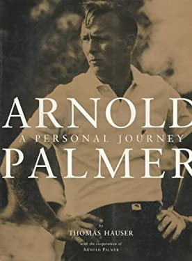 Arnold Palmer: Personal Journey, a