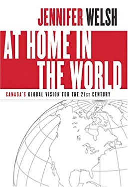 At Home in the World: Canada's Global Vision for the 21st Century