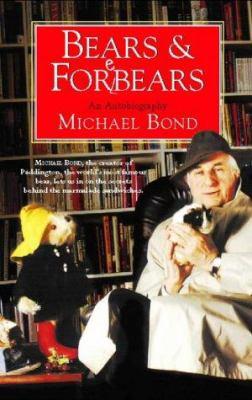 Bears & Forebears: A Life So Far