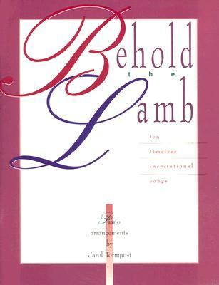 Behold the Lamb: Piano Book