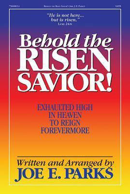 Behold the Risen Savior