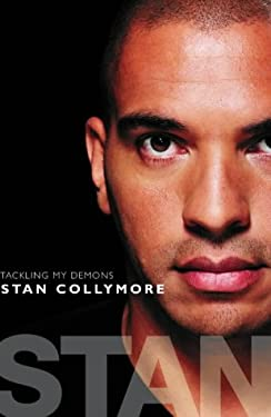 Being Stan: Stan Collymore Raw and Uncut