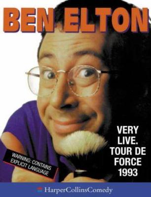 Ben Elton Very Live, Tour de Force 1993
