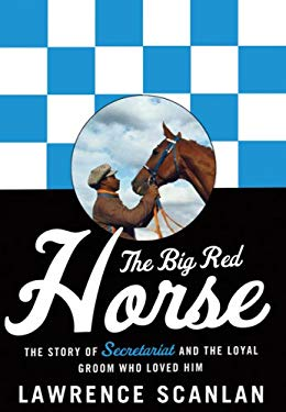 Big Red Horse, the Secretariat Story